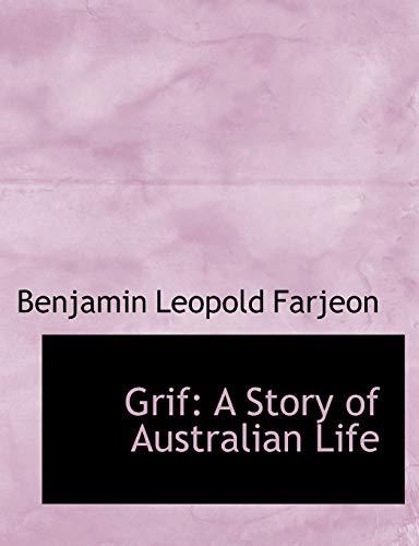 9781115523752: Grif: A Story of Australian Life