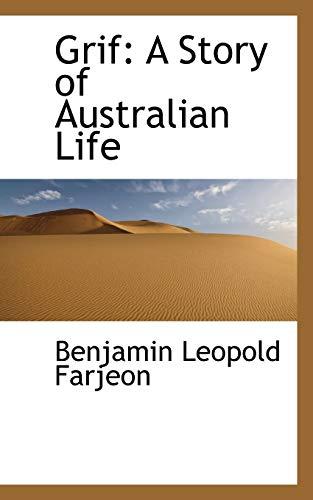 9781115523769: Grif: A Story of Australian Life