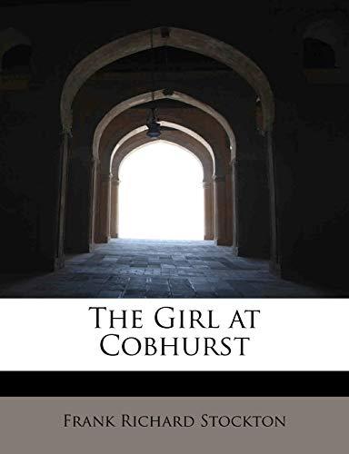 9781115531238: The Girl at Cobhurst