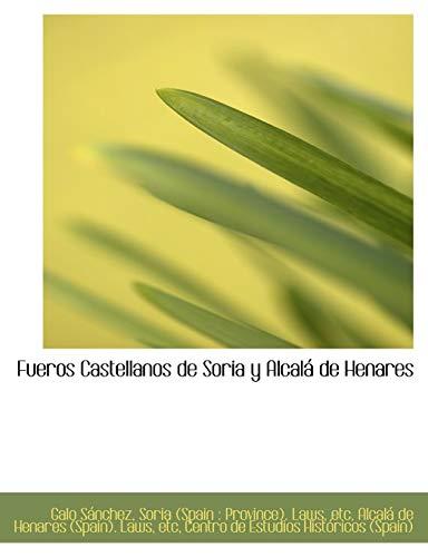 9781115539432: Fueros Castellanos de Soria y Alcalá de Henares