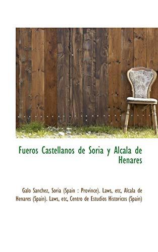 9781115539449: Fueros Castellanos de Soria y Alcalá de Henares