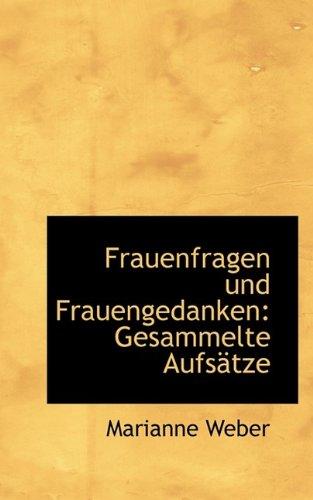 9781115542272: Frauenfragen Und Frauengedanken: Gesammelte Aufsatze (German Edition)