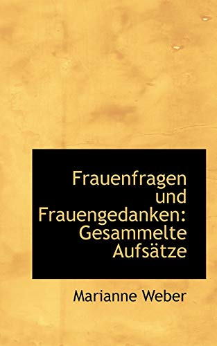 9781115542302: Frauenfragen und Frauengedanken: Gesammelte Aufsätze (German Edition)