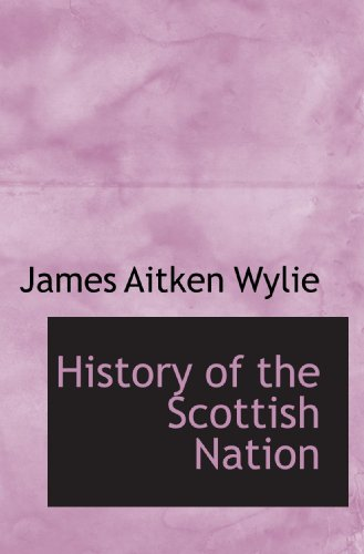 9781115555524: History of the Scottish Nation