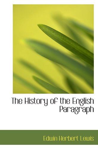 9781115562942: The History of the English Paragraph