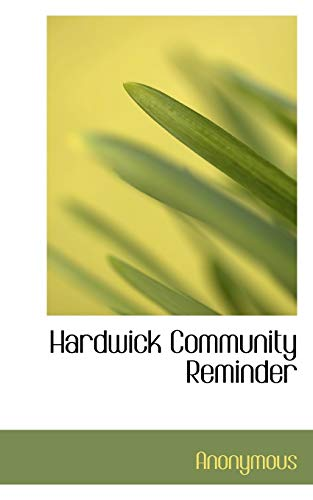 9781115579803: Hardwick Community Reminder