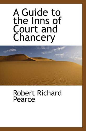 9781115582667: A Guide to the Inns of Court and Chancery