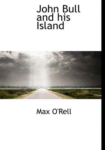 9781115590259: John Bull and his Island