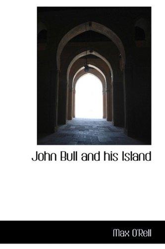 9781115590266: John Bull and his Island
