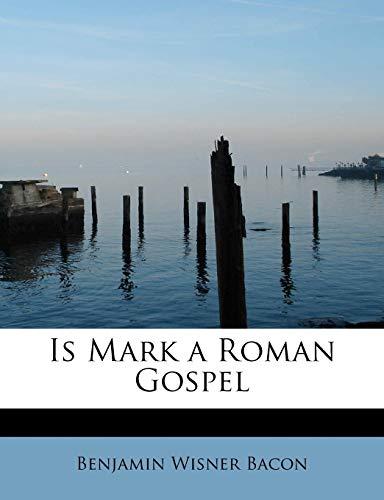 9781115594219: Is Mark a Roman Gospel