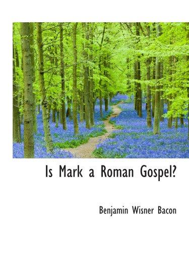 9781115594233: Is Mark a Roman Gospel?