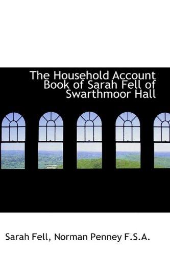 9781115608541: The Household Account Book of Sarah Fell of Swarthmoor Hall