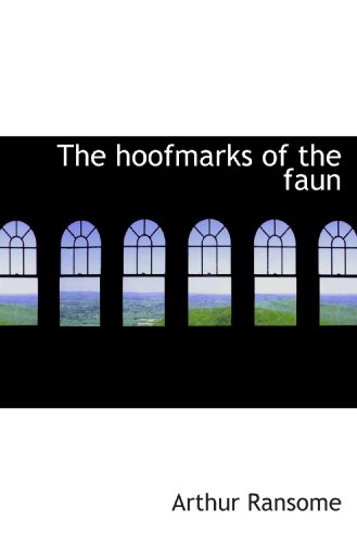 9781115609968: The hoofmarks of the faun