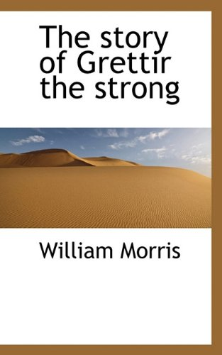 9781115614863: The story of Grettir the strong