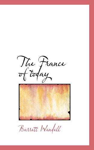 9781115623445: The France of today