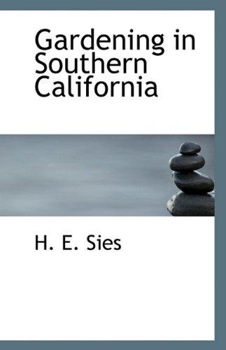 9781115627009: Gardening in Southern California