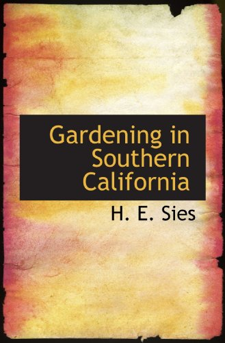 9781115627016: Gardening in Southern California