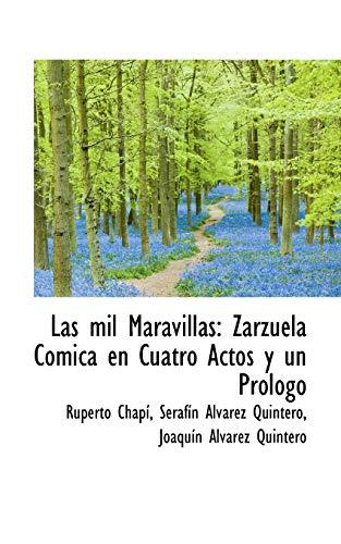 Las Mil Maravillas: Zarzuela C Mica En: Ruperto Chap, Serafn