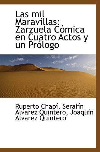 Las mil Maravillas: Zarzuela C?mica en Cuatro: Chap?, Ruperto