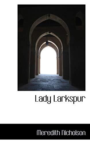 9781115641227: Lady Larkspur