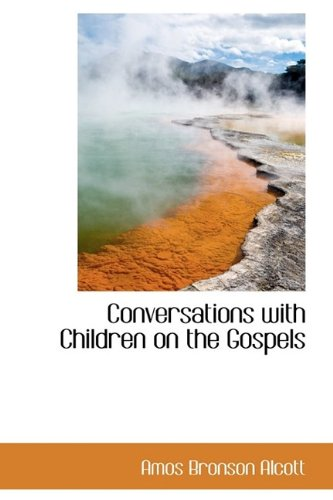 9781115646482: Conversations with Children on the Gospels