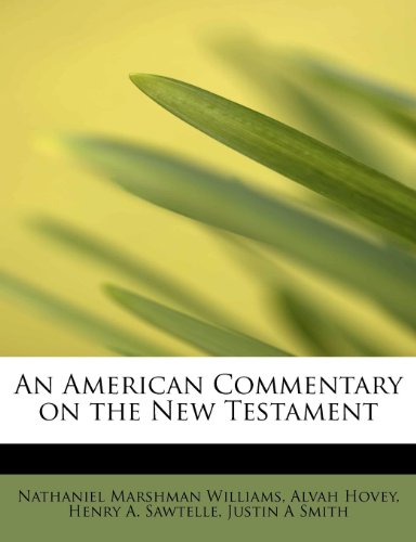9781115653480: An American Commentary on the New Testament
