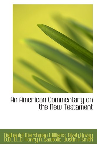 9781115653510: An American Commentary on the New Testament