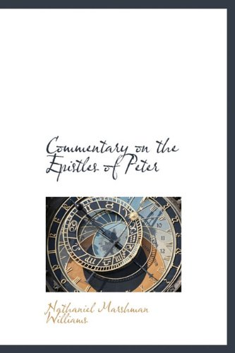9781115653527: Commentary on the Epistles of Peter