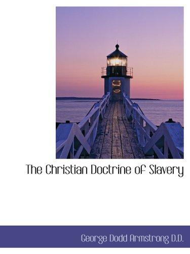 9781115667029: The Christian Doctrine of Slavery