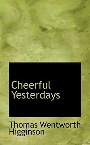 9781115668156: Cheerful Yesterdays