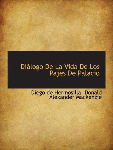 9781115678704: Diálogo De La Vida De Los Pajes De Palacio (Spanish Edition)