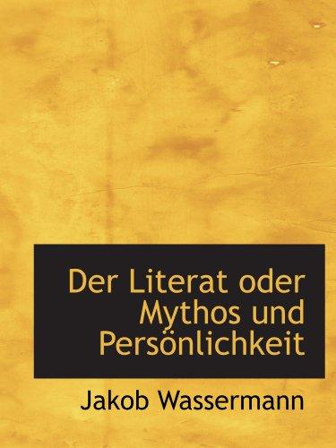 9781115688796: Der Literat oder Mythos und Persönlichkeit