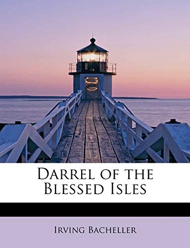 9781115694117: Darrel of the Blessed Isles