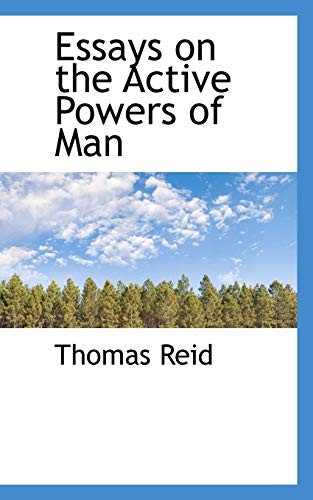 9781115712996: Essays on the Active Powers of Man