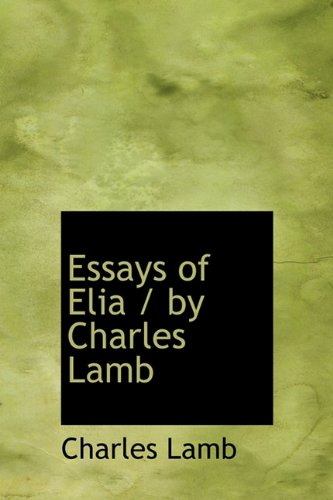 essays of elia charles lamb