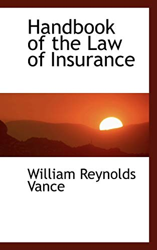 9781115735315: Handbook of the Law of Insurance