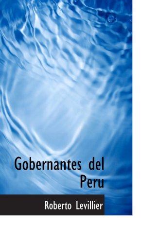 9781115743396: Gobernantes del Peru (Spanish Edition)