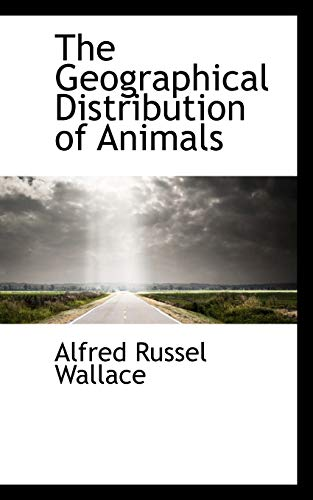 9781115747073: The Geographical Distribution of Animals