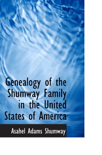9781115749237: Genealogy of the Shumway Family in the United States of America