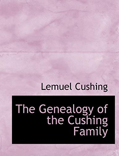 9781115749602: The Genealogy of the Cushing Family