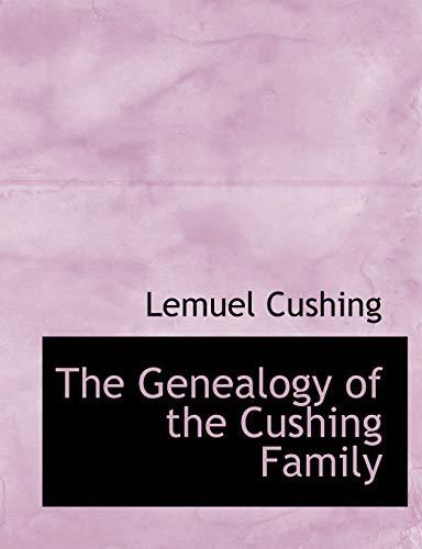 9781115749602: The Genealogy of the Cushing Family