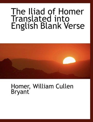 9781115768696: The Iliad of Homer Translated Into English Blank Verse