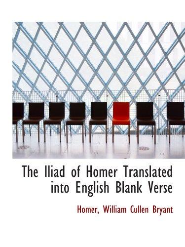 9781115768726: The Iliad of Homer Translated into English Blank Verse