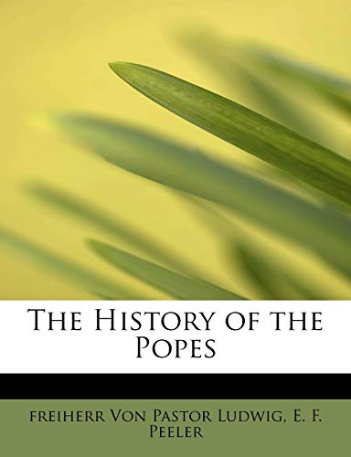 9781115777780: The History of the Popes