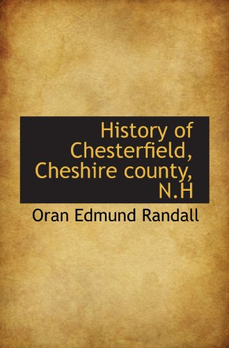 9781115783613: History of Chesterfield, Cheshire county, N.H