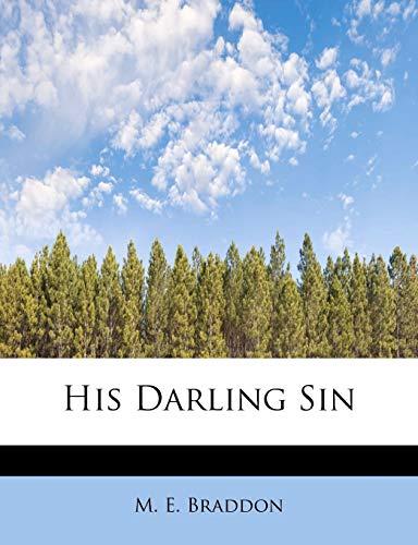 9781115788960: His Darling Sin