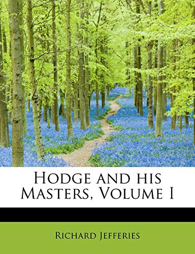 9781115798563: Hodge and his Masters, Volume I