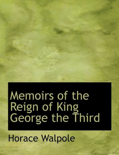 9781115816847: Memoirs of the Reign of King George the Third
