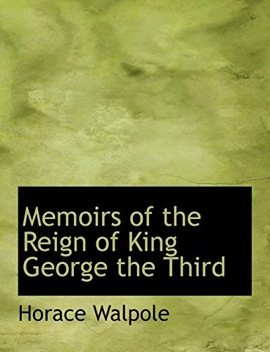9781115816861: Memoirs of the Reign of King George the Third