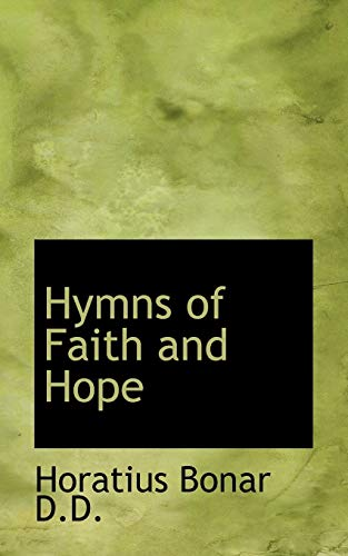Hymns of Faith and Hope (1115819399) by Horatius Bonar